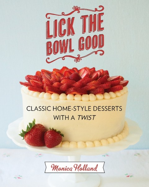 Lick the Bowl Good Cover (640x800)