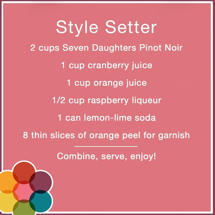 Seven Daughters Style Setter Pinot Noir Recipe