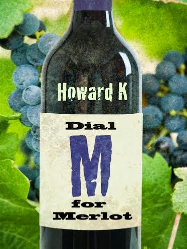 A Toast to My 2nd Favorite Adult Beverage – by Howard K. !!!